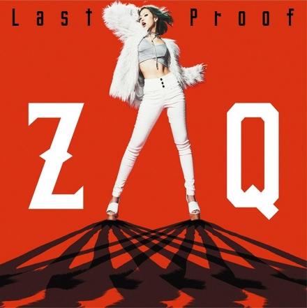 ZAQ – Last Proof (Single)