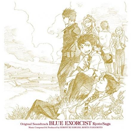 Ao no Exorcist: Kyoto Fujouou Hen Original Soundtrack