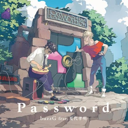 buzzG feat.Natsushiro Takaaki – Password (Album)