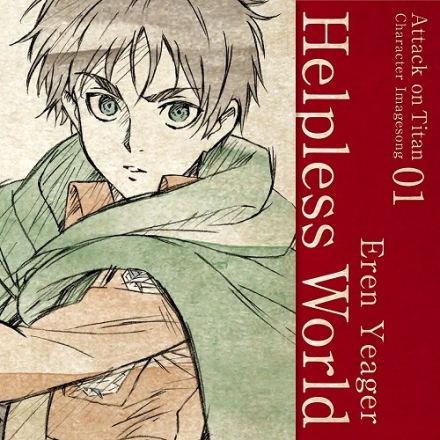 Attack on Titan Character Image Song 01 / Helpless World