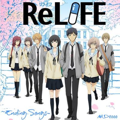 ~ReLIFE Ending Songs~