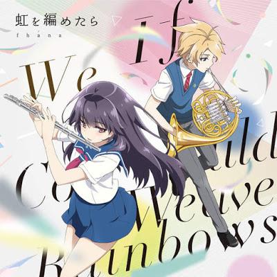 Haruchika ~Haruta to Chika wa Seishun Suru~ OP Single – If We Could Weave Rainbows