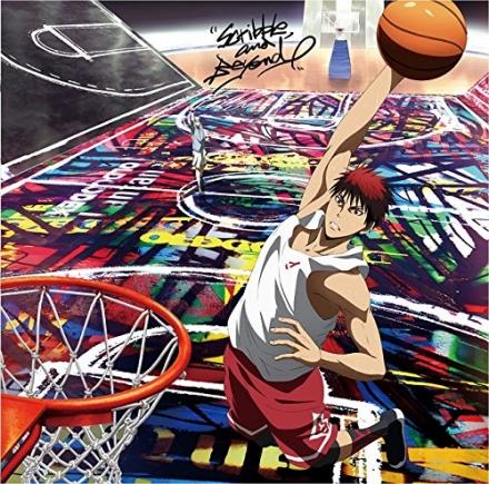 Kuroko no Basket: Winter Cup Soushuuhen Movie Theme Song – Scribble, and Beyond